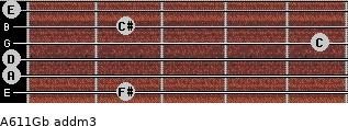 A6/11/Gb add(m3) for guitar on frets 2, 0, 0, 5, 2, 0