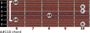 A#11\D for guitar on frets 10, 6, 8, 10, 10, 6