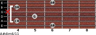 A#dim6/11 for guitar on frets 6, 4, 5, x, 4, 6