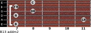 B13 add(m2) for guitar on frets 7, 11, 7, 8, 7, 8