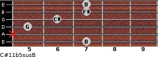 C#11b5sus/B for guitar on frets 7, x, 5, 6, 7, 7