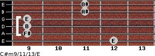 C#m9/11/13/E for guitar on frets 12, 9, 9, 9, 11, 11