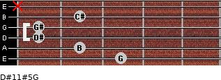 D#11#5/G for guitar on frets 3, 2, 1, 1, 2, x