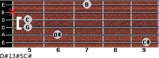 D#13#5/C# for guitar on frets 9, 6, 5, 5, x, 7