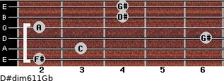D#dim6/11/Gb for guitar on frets 2, 3, 6, 2, 4, 4